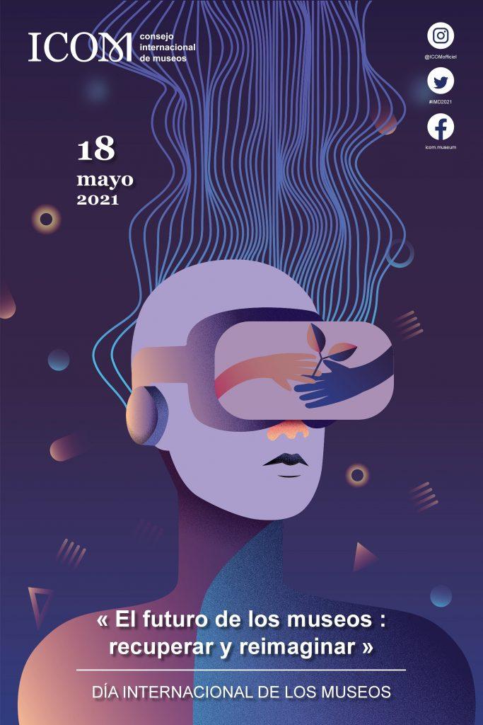 Poster de l'ICOM a l'occasion de la Journée Internationale des Musées du 18 mai 2021